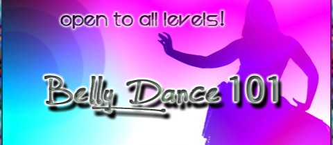 From Beginner's to Advanced ~ Belly Dance 101!
